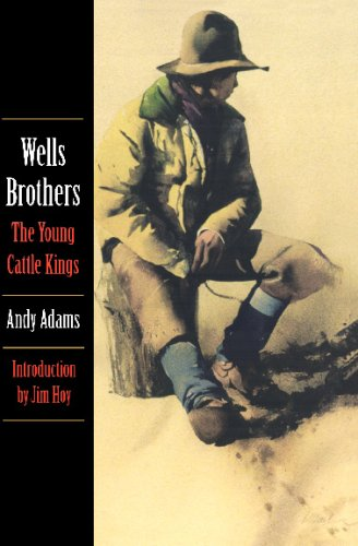 Wells Brothers, the Young Cattle Kings 9780803259294