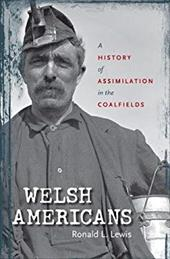 Welsh Americans: A History of Assimilation in the Coalfields