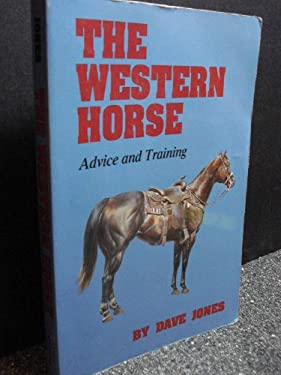 Western Horse: Advice and Training 9780806123349