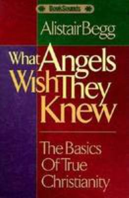 What Angels Wish They Knew Audio Tape Set 9780802417244