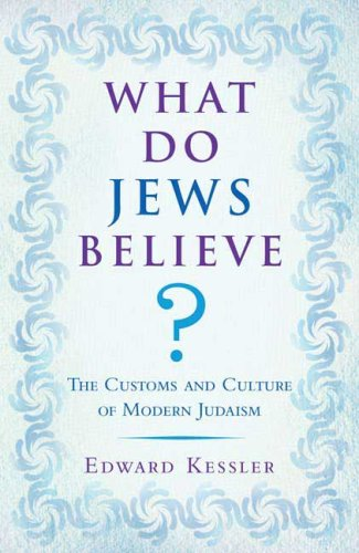 What Do Jews Believe?: The Customs and Culture of Modern Judaism 9780802716392