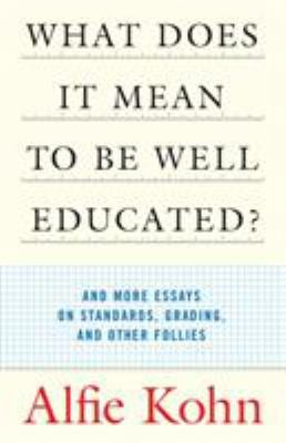 What Does It Mean to Be Well Educated?