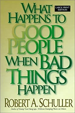 What Happens to Good People When Bad Things Happen 9780802726988