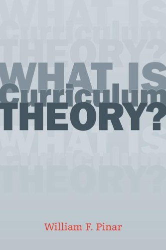 What Is Curriculum Theory? 9780805848281
