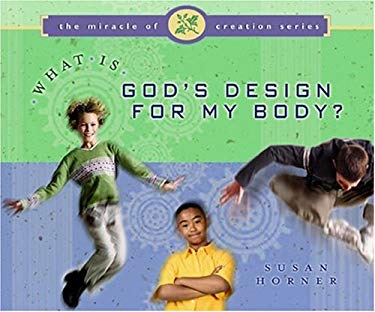 What Is God's Design for My Body 9780802409232
