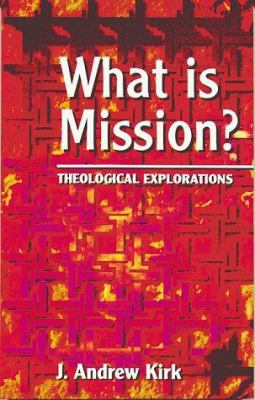 What Is Mission? 9780800632335