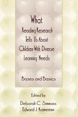 What Reading Research Tells Us about Children with Diverse Learning Needs: Bases and Basics 9780805825169