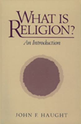 What is Religion?: An Introduction 9780809131174
