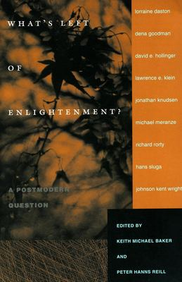 What's Left of Enlightenment?: A Postmodern Question 9780804740265
