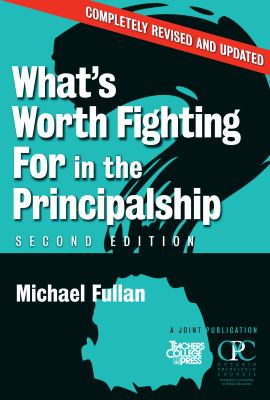 What's Worth Fighting for in the Principalship? 9780807748336