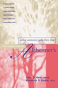 When Someone You Love Has Alzheimer's: The Caregiver's Journey 9780807027219