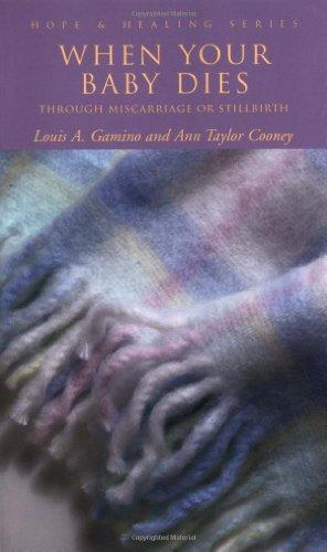 When Your Baby Dies: Through Miscarriage or Stillbirth 9780806643557