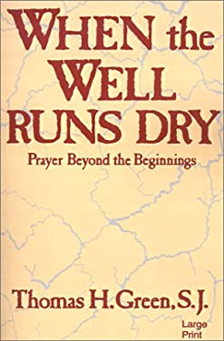 When the Well Runs Dry 9780802725455