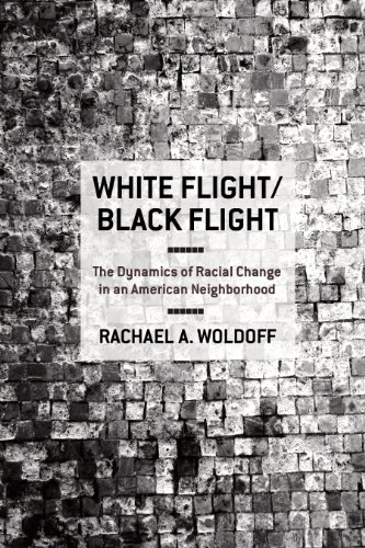 White Flight/Black Flight: The Dynamics of Racial Change in an American Neighborhood 9780801477287