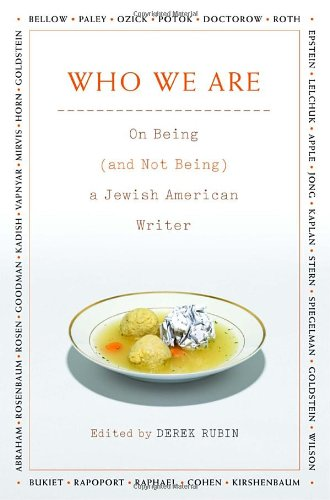 Who We Are: On Being (and Not Being) a Jewish American Writer 9780805242393