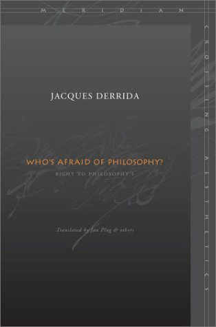 Who's Afraid of Philosophy?: Right to Philosophy I 9780804742955