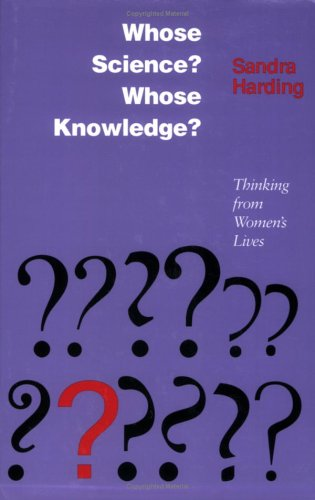 Whose Science? Whose Knowledge?: Thinking from Women's Lives 9780801497469