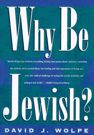 Why Be Jewish? 9780805039276