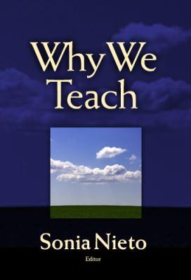 Why We Teach 9780807745939
