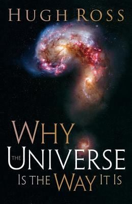 Why the Universe Is the Way It Is 9780801071966