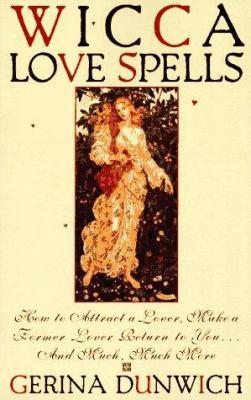 Wicca Love Spells 9780806517827