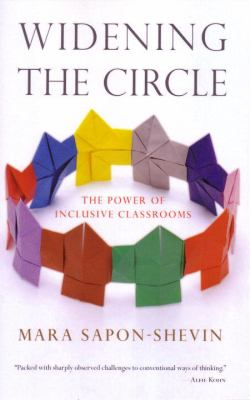 Widening the Circle: The Power of Inclusive Classrooms 9780807032800