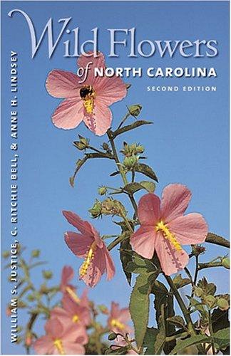Wild Flowers of North Carolina, 2nd Ed. - 2nd Edition