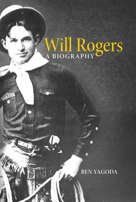 Will Rogers: A Biography 9780806132389