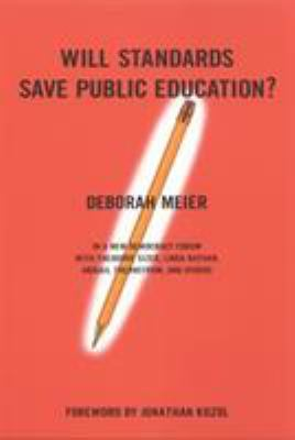 Will Standards Save Public Education? 9780807004418