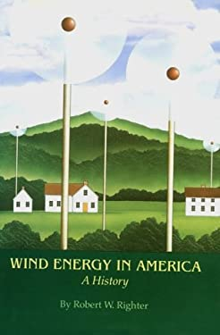 Wind Energy in America: A History 9780806128122