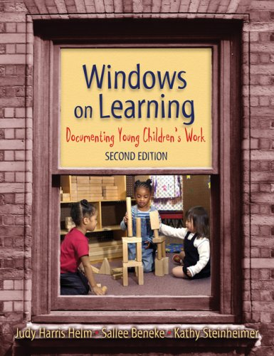 Windows on Learning: Documenting Young Children's Work 9780807747865