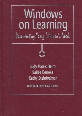Windows on Learning: Documenting Children's Work 9780807736791