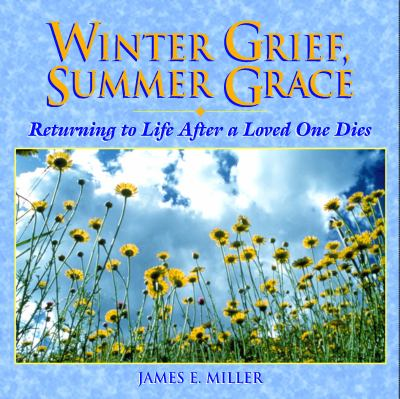 Winter Grief Summer Grace 9780806628332