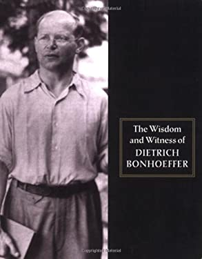Wisdom and Witness Bonhoeffer 9780800632748
