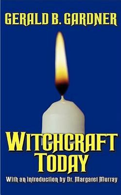 Witchcraft Today 9780806525938