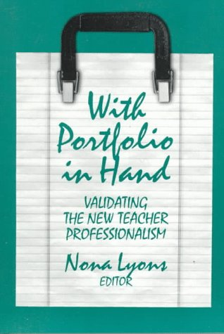 With Portfolio in Hand: Portfoilios in Teaching and Teacher Education 9780807737163