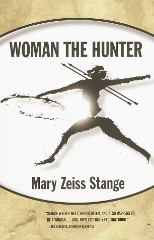 Woman the Hunter 9780807046395