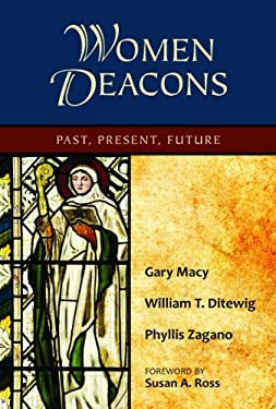 Women Deacons: Past, Present, Future 9780809147434