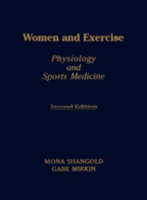 Women and Exercise: Physiology and Sports Medicine, Second Edition 9780803678170