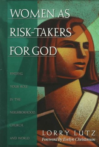 Women as Risk-Takers for God 9780801058134