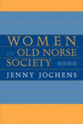Women in Old Norse Society 9780801431654