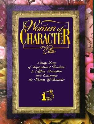 Women of Character: One-Minute Bible 9780805492774
