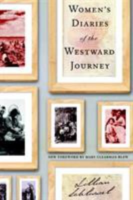 Women's Diaries of the Westward Journey 9780805211764