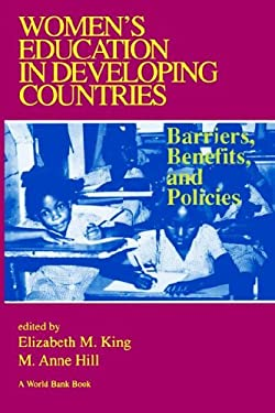 Women's Education in Developing Countries: Barriers, Benefits and Policies 9780801858284