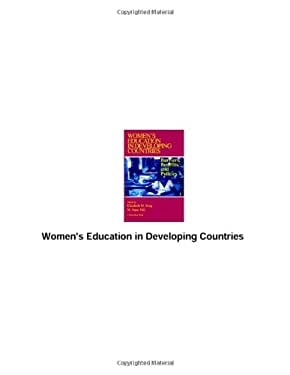 Women's Education in Developing Countries: Barriers, Benefits, and Policies 9780801845345