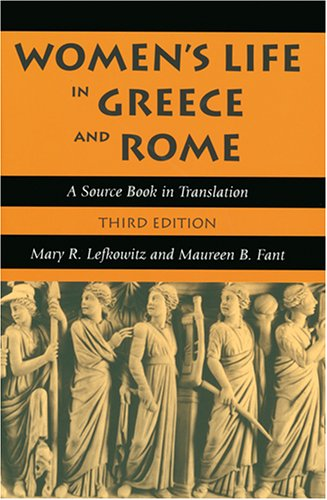 Women's Life in Greece and Rome: A Source Book in Translation 9780801883101