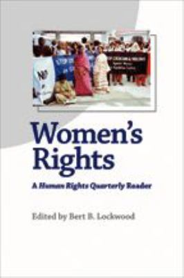 Women's Rights: A Human Rights Quarterly Reader