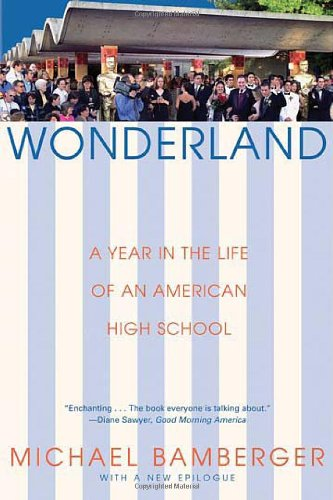 Wonderland: A Year in the Life of an American High School 9780802141972