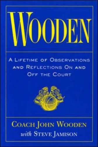 Wooden: A Lifetime of Observations and Reflections on and Off the Court 9780809230419