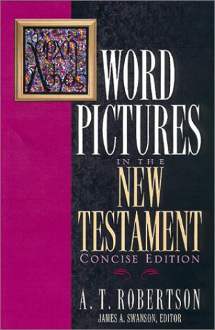 Word Pictures in the New Testament 9780805490558